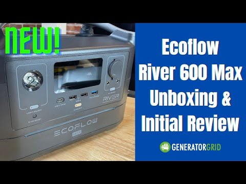 EcoFlow River 600 Max (Extra Battery) Unboxing & Initial Review vs Jackery 300 500 Powerhouse 400 II