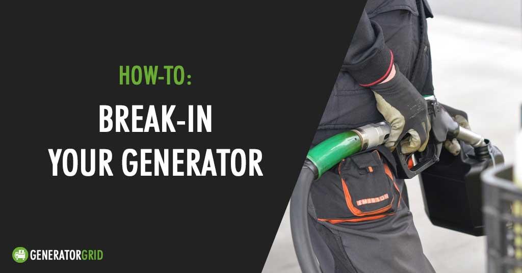 generator break in