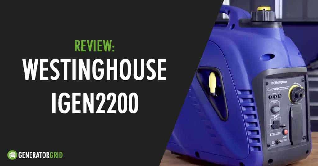 Westinghouse iGen2200 Generator Review