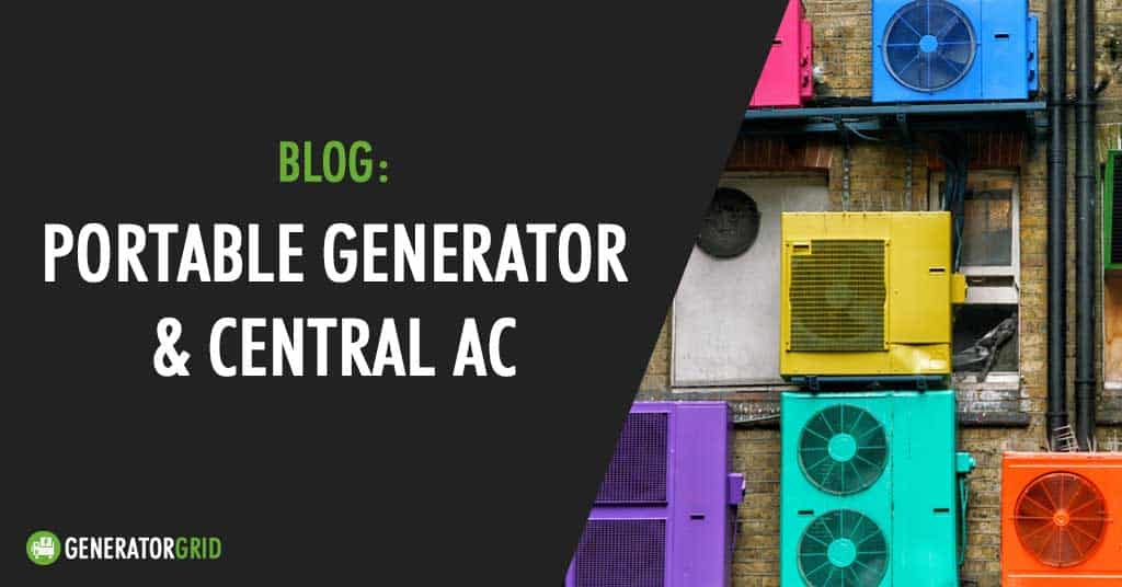 Can A Portable Generator Your Central Air Conditioner