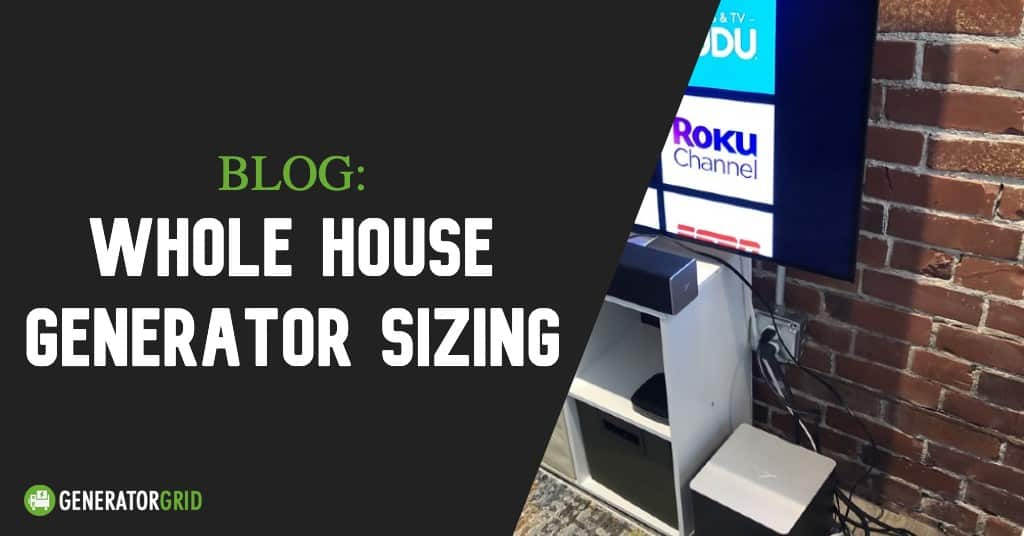 Whole House Generator Sizing Calculator 2020